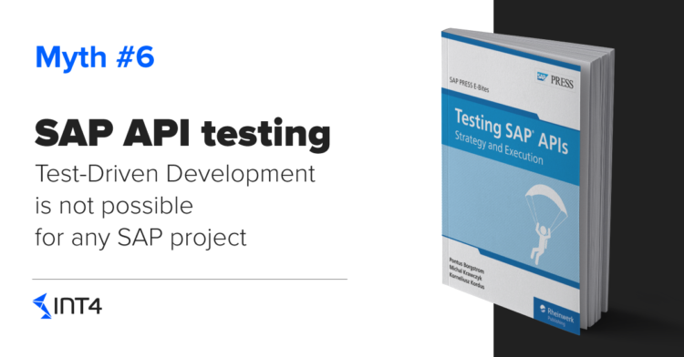 Busting myths: Test-Driven Development (TDD) is not possible for SAP project
